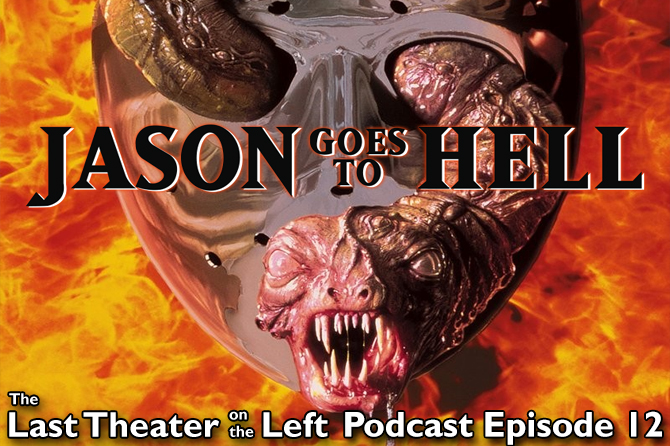 Jason Goes to Hell: The Final Friday – Podcast Episode 12