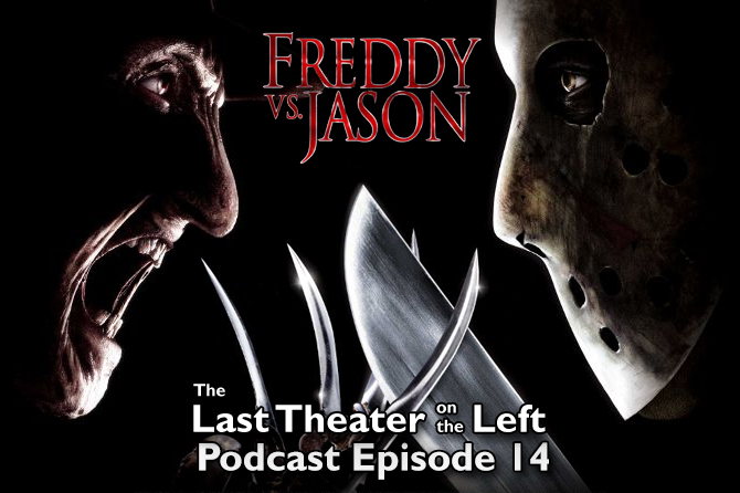 Freddy vs Jason – Podcast Episode 14