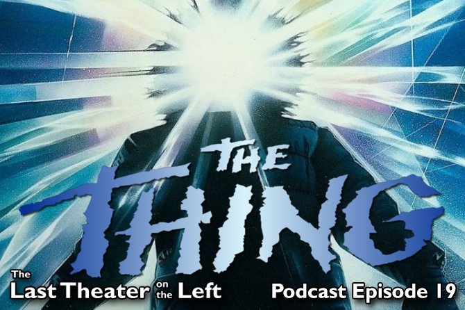 The Thing (1982) – Podcast Episode 19