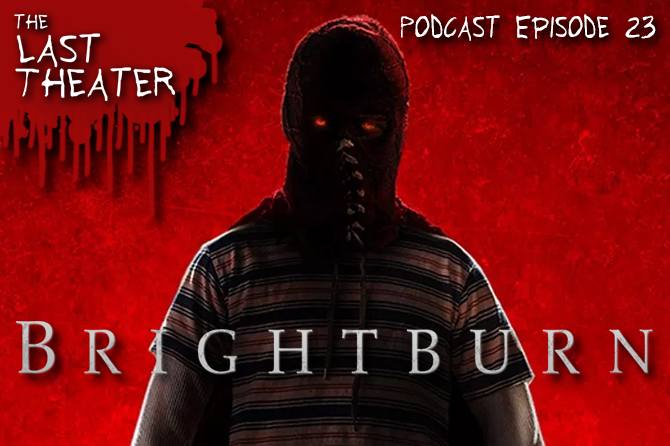 Brightburn – Podcast Episode 23