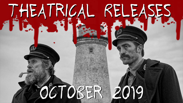 New Theatrical Releases: October 2019