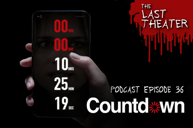 Countdown (2019) – Podcast Episode 36