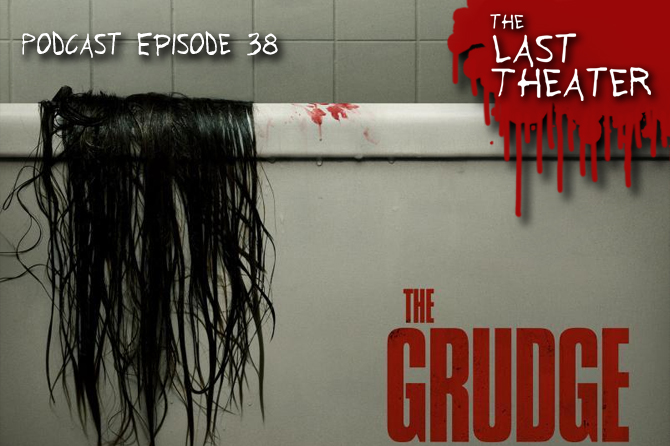 The Grudge (2020) – Podcast Episode 38