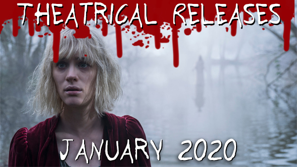 New Theatrical Releases: January 2020