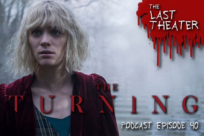 The Turning (2020) – Podcast Episode 40