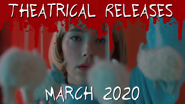 New Theatrical Releases: March 2020