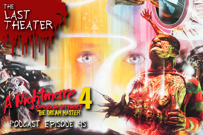 A Nightmare on Elm Street 4: The Dream Master – Podcast Episode 45