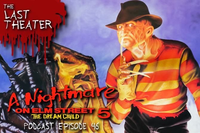 A Nightmare on Elm Street 5: The Dream Child – Podcast Episode 46
