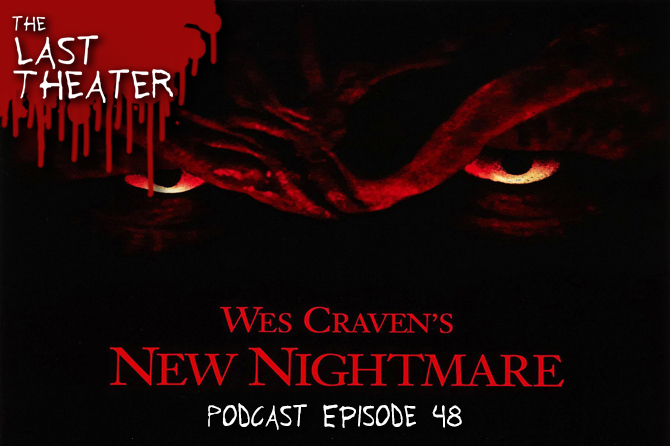 Wes Craven's New Nightmare – Podcast Episode 48