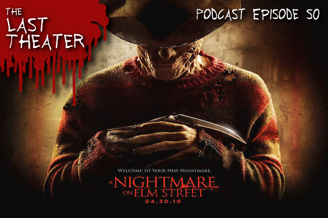 A Nightmare on Elm Street (2010) – Podcast Episode 50